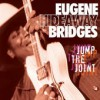 Product Image: Eugene Hideaway Bridges - Jump The Joint