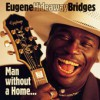 Product Image: Eugene Hideaway Bridges - Man Without A Home