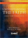 Jeff Myers & David A. Noebel - Understanding The Faith