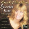 Product Image: Skeeter Davis - Best Of The Best