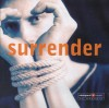 Vineyard UK - Surrender