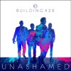 Product Image: Building 429 - Unashamed