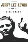 Product Image: Rick Bragg - Jerry Lee Lewis: His Own Story