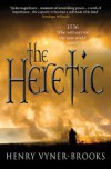 Product Image: Henry Vyner-Brooks - The Heretic