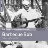 Product Image: Barbecue Bob - The Rough Guide To Blues Legends