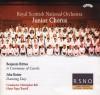 Product Image: Benjamin Britten Royal Scottish National Orchestra Junior Chorus, Benjamin Britt - A Ceremony Of Charols/Dancing Day
