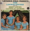 Product Image: The Lennon Sisters - Laurence Welk Presents The Lennon Sisters: Best-Loved Catholic Hymns