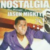 Product Image: Jason Mighty - Nostalgia
