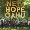 Product Image: New Hope Oahu - Greater Together