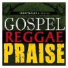 Product Image: Christafari And Friends - Gospel Reggae Praise