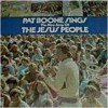 Product Image: Pat Boone - Pat Boone Sings The New Songs Of The Jesus People