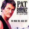 Product Image: Pat Boone - In A Metal Mood: No More Mr Nice Guy