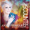 Product Image: Kathryn Marquis - The Encounter