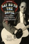 Product Image: Ian Zack - Say No To The Devil: The Life And Musical Genius Of Rev Gary Davis