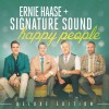 Ernie Haase - Happy People Deluxe Edition