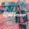 Product Image: Austin Adamec - All The Brighter