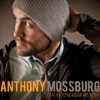 Product Image: Anthony Mossburg - Can Anyone Hear Me Now