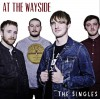Product Image: At The Wayside - The Singles