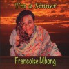 Product Image: Francoise Mbong - I'm A Sinner
