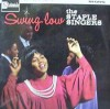 Product Image: Staple Singers - Swing Low (Stateside)