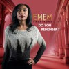Product Image: Emem Archibong - Do You Remember?