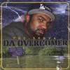 Product Image: Tru-Serva - Da Overcomer: Against All Odds