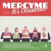 MercyMe - It's Christmas