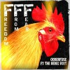 Product Image: Ooberfuse Ft The Rebel Riot - Freedom From Fear