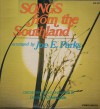 Product Image: Joe E Parks, David T Clydesdale - Songs From The Southlands