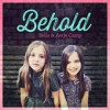 Product Image: Bella Camp & Aerie Camp - Behold (ftg Jeremy Camp)