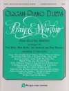 Product Image: Fred Bock, Dick Bolks, Jan Sanborn, Don Wyrtzen - Organ-Piano Duets: Praise & Worship Four Exciting Medleys