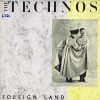 Product Image: The Technos - Foreign Land