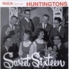 Product Image: The Huntingtons - Sweet Sixteen
