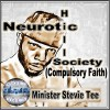 Product Image: Minister Stevie Tee - Neurotic Hill Society (Compulsory Faith)