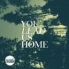 Product Image: Connect Church - You Lead Us Home