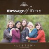 Product Image: Message Of Mercy - Listen: An A Capella Project