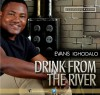 Product Image: Evans Ighadalo - Drink From The River