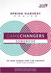 Product Image: Spring Harvest - Spring Harvest Game Changers Songbook 2016