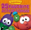 Product Image: VeggieTales - 25 Favourite Action Songs
