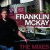 Product Image: Franklin McKay - The Mixes