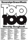 Product Image: Sovereign Grace Music - Top 100 Songbook