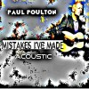 Product Image: Paul Poulton - Mistakes I've Made (Acoustic)