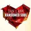 Product Image: Dan Lank - Ransomed Soul