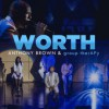 Product Image: Anthony Brown & Group TherAPy - Worth