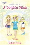 Product Image: Natalie Grant - Glimmer Girls: A Dolphin Wish
