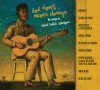 Product Image: Various - God Don't Never Change: The Songs Of Blind Willie Johnson