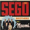 Product Image: Sego Brothers & Naomi - One Day Late