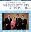 Product Image: Sego Brothers & Naomi - Gospel Music On Stage With