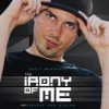 Product Image: Dusty Marshall - The Irony Of Me (ftg Beleaf and Ruslan)