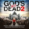 Product Image: Various - God's Not Dead 2: Music From And Inspired By The Original Motion Picture